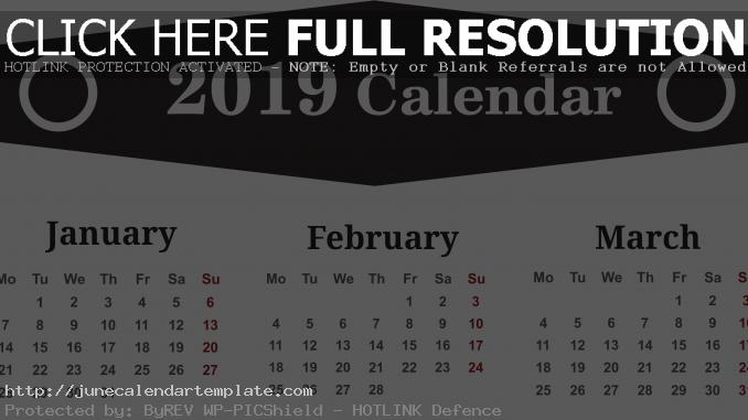 January February March 2019 Calendar Printable